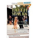 FAITH WALKS – Available Online in Paperback and E-book