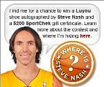 Win Autographed Shoe by Steve Nash & $200 Sport Chek Gift Card