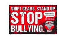 SHIFT GEARS. STAND UP. STOP BULLYING.