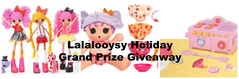 Lalaloopsy Holiday Grand Prize Giveaway