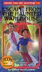 Choose Your Own Adventure   Escape from the Haunted Warehouse