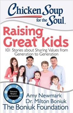 Chicken Soup for the Soul – Raising Great Kids
