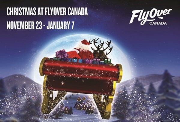 FlyOver Canada – Christmas 2017