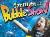 Gazillion Bubble Show Review