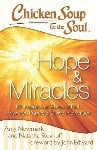 Chicken Soup for the Soul – Hope & Miracles