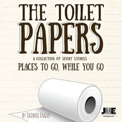 The Toilet Papers by Jaimie Engle