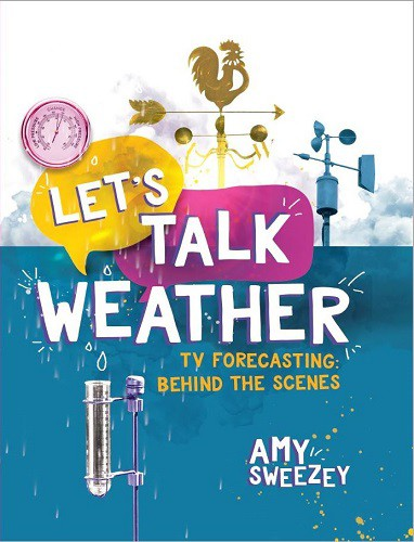 Let's Talk Weather by Amy Sweezey