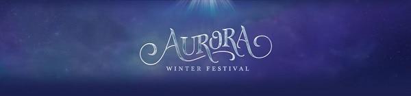 AURORA WINTER FESTIVAL TICKETS ON SALE NOW